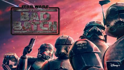 Star Wars The Bad Batch Trailer and Key Art