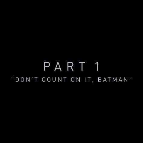 Zack Snyder's Justice League Part 1 - Don't Count On It, Batman