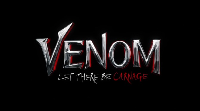 Delayed! Venom: Let There Be Carnage Pushed Back Again!