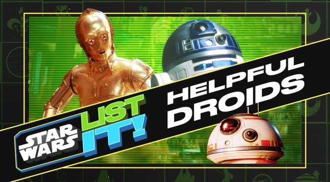 Star Wars: List It! | 10 Helpful Droids