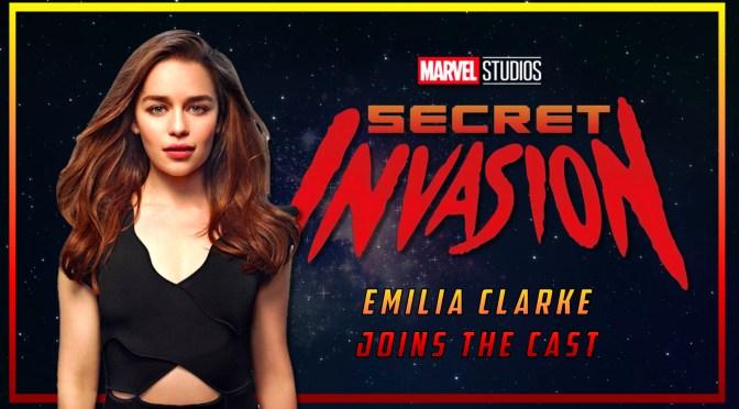 Emilia Clarke Joins Marvel's 'Secret Invasion'