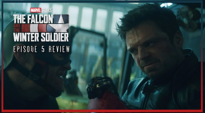 Review | The Falcon And The Winter Soldier (Episode 5: Truth)