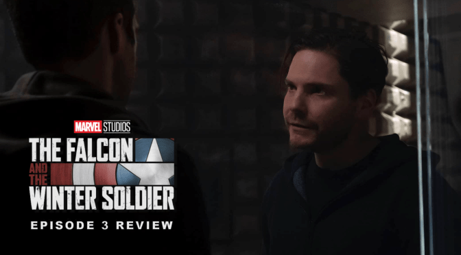 Review | The Falcon And The Winter Soldier (Episode 3: Power Broker)