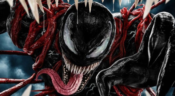 We Are Back! First Trailer And Poster For 'Venom Let There Be Carnage' Unleashed!