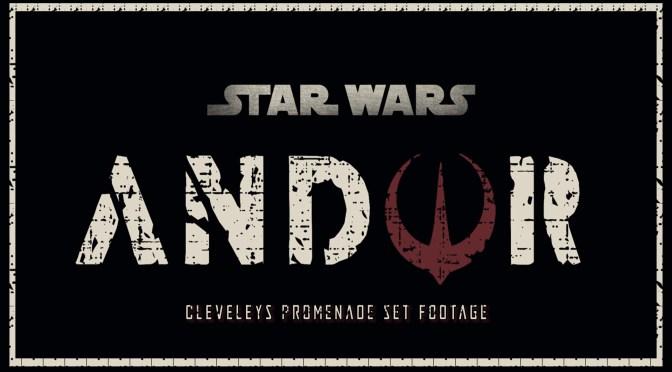 Star Wars: Andor | Cleveleys Promenade Set Footage