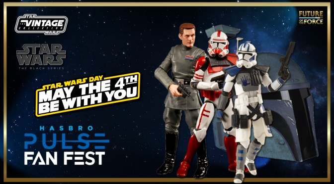 May The 4th | Star Wars Day Hasbro Fan First Reveals