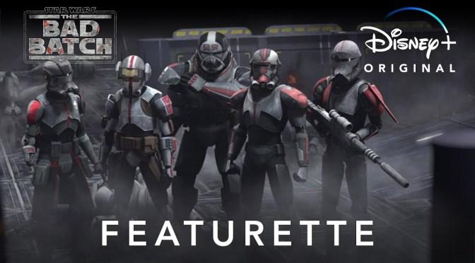 Star Wars Te Bad Batch Featurette