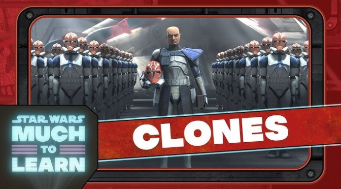 Clone Troopers | Star Wars: Much to Learn