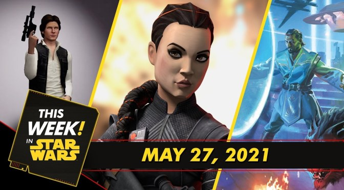 This Week In Star Wars |  Fennec Shand Gets Animated, Han Solo Joins the Game, and More!
