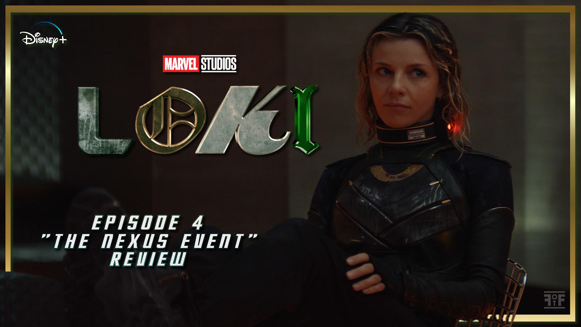 Review Loki (Episode 4: The Nexus Event)