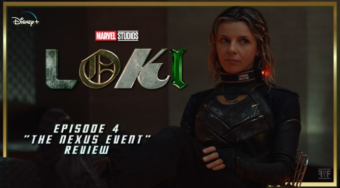 Review | Loki (Episode 4: The Nexus Event)