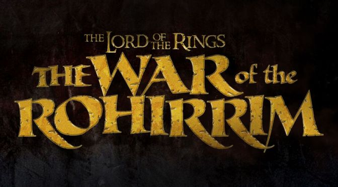 New Line Announces 'Lord Of The Rings: The War of The Rohirrim' Anime Movie!