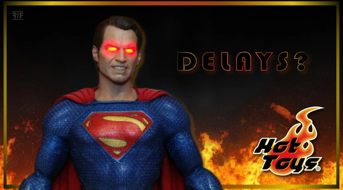 Hot Toys And Delays | What's It All About?