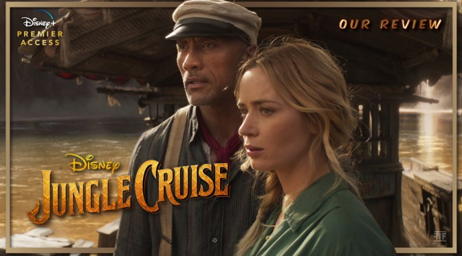Review | Disney's Jungle Cruise