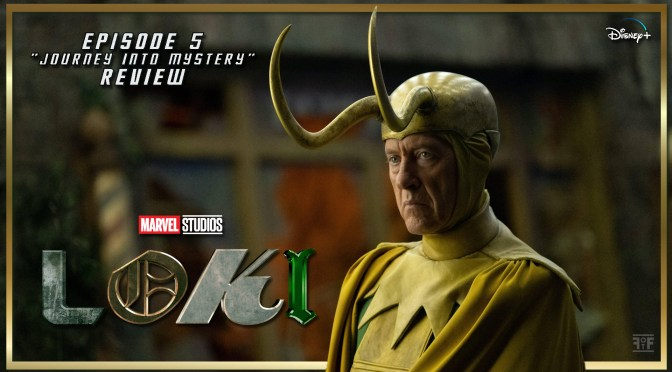 Review | Loki (Episode 5: Journey Into Mystery)