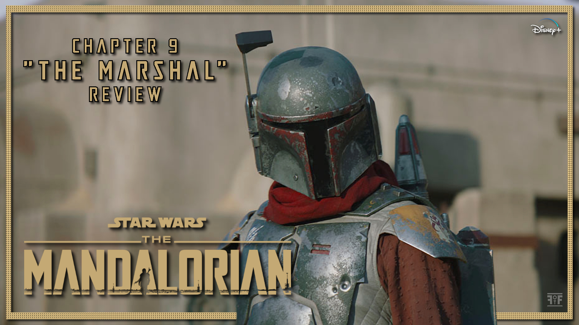 The Mandalorian Chapter 9 The Marshal Review