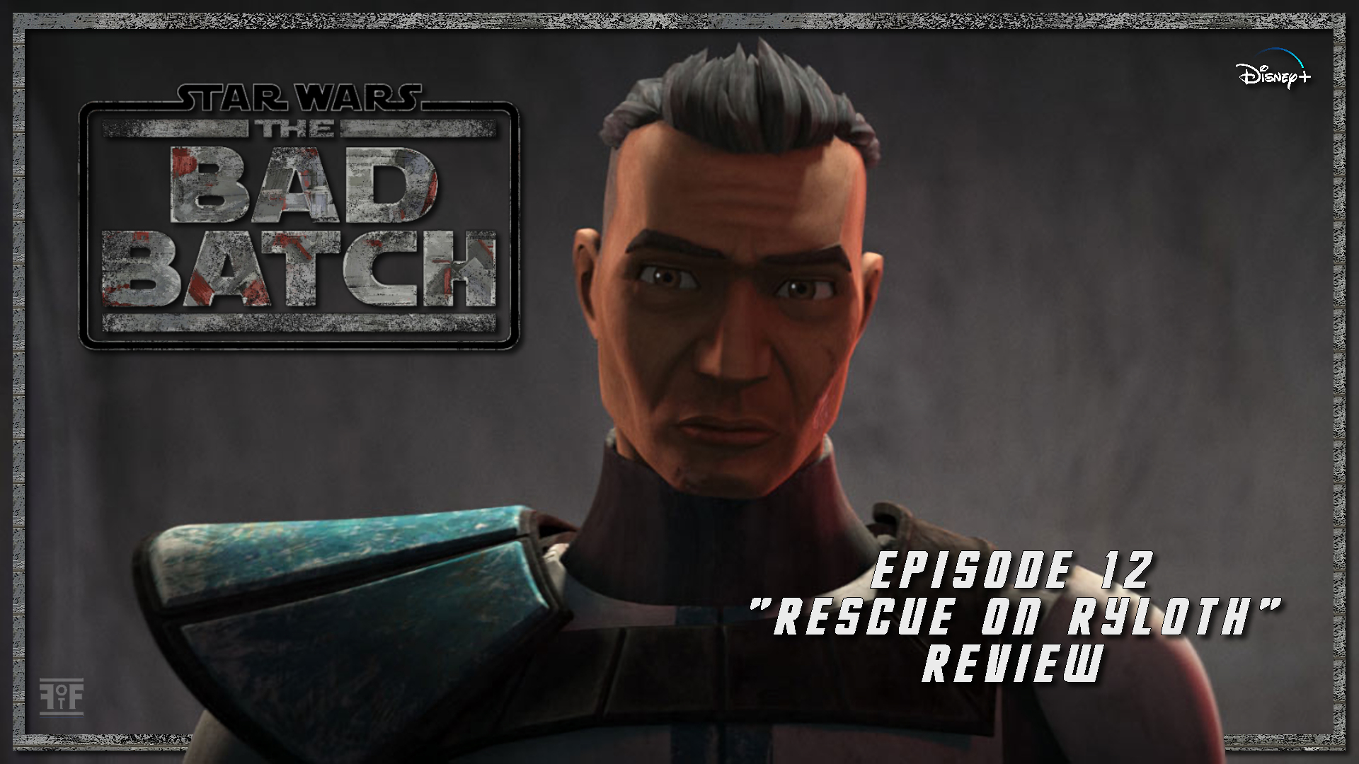 Star Wars: The Bad Batch (Episode 12) 'Rescue On Ryloth'