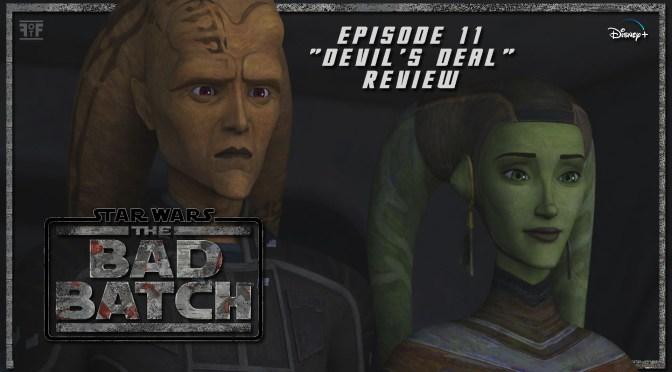 Review | Star Wars: The Bad Batch (Episode 11: Devil's Deal)