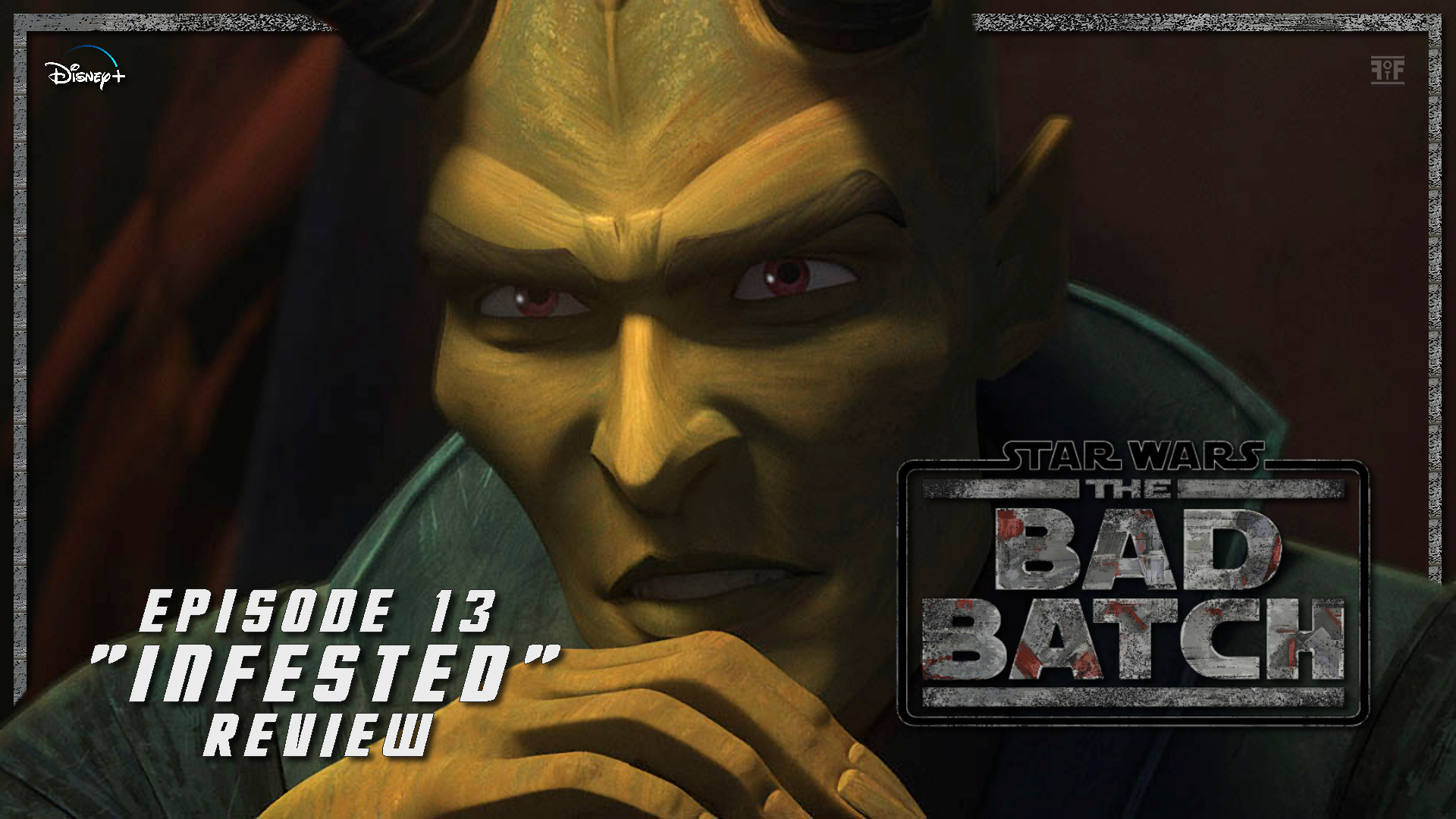 Star Wars: The Bad Batch Episode 13 'Infested'