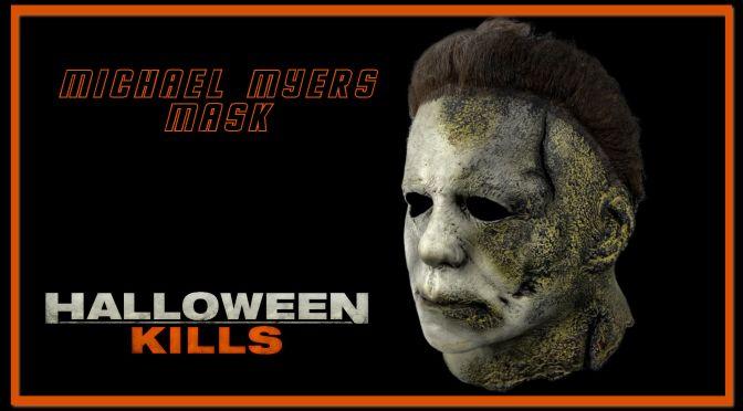 Trick Or Treat Studios Unveil Halloween Kills Michael Myers Mask!