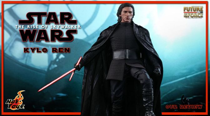 Hot Toys Review | Kylo Ren (Star Wars: The Rise of Skywalker)