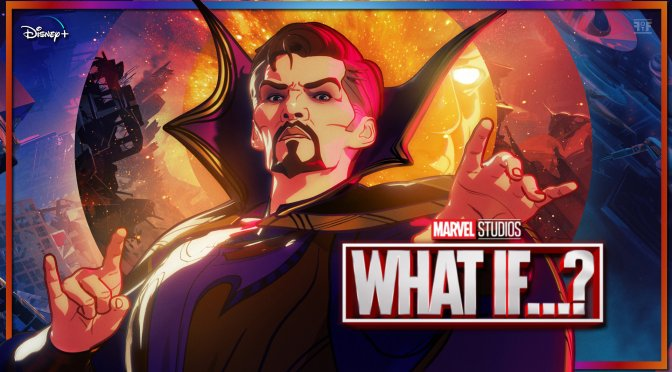 Marvel's What If…? The Doctor Strange Character Poster Brings The Sorceror Supreme