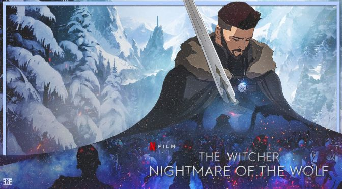 New Trailer For The Witcher: Nightmare Of The Wolf Urges You To Face Your Demons
