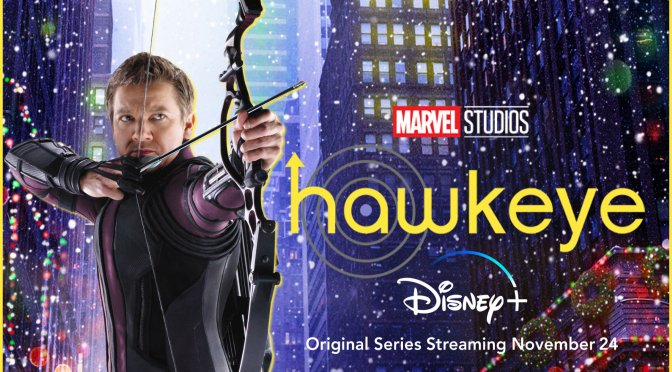 Bullseye! The First Trailer And Poster From Hawkeye Hits The Spot!