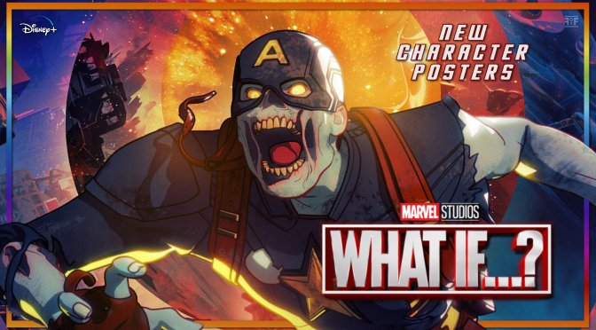 Marvel's What If…? Zombie Character Posters Bring Horror To The MCU
