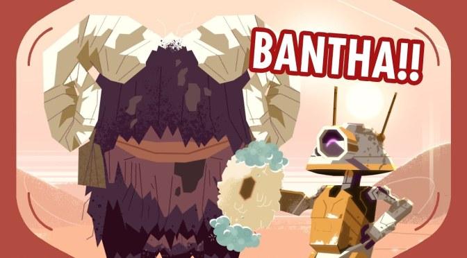 Star Wars: Galaxy Of Creatures – Bantha!!