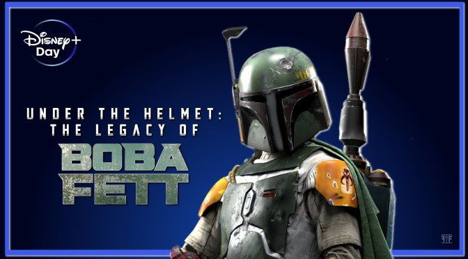 The New Disney Plus Day Trailer Teases Under The Helmet: The Legacy Of Boba Fett