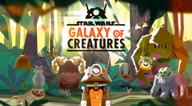 Star Wars: Galaxy Of Creatures Launches On Star Wars Kids