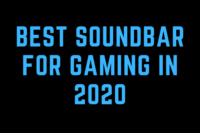 best soundbar for gaming