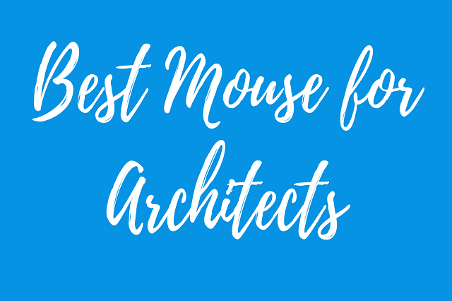 best mouse for architects
