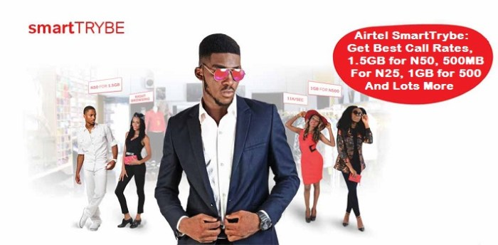 Airtel SmartTRYBE: Enjoy calls at 11k/second and Night Browsing at 1.5GB for N50.