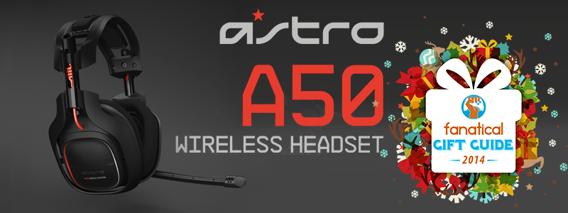 Astro-Gaming-A50-Fanatical-Gift-Guide-Featured-Image