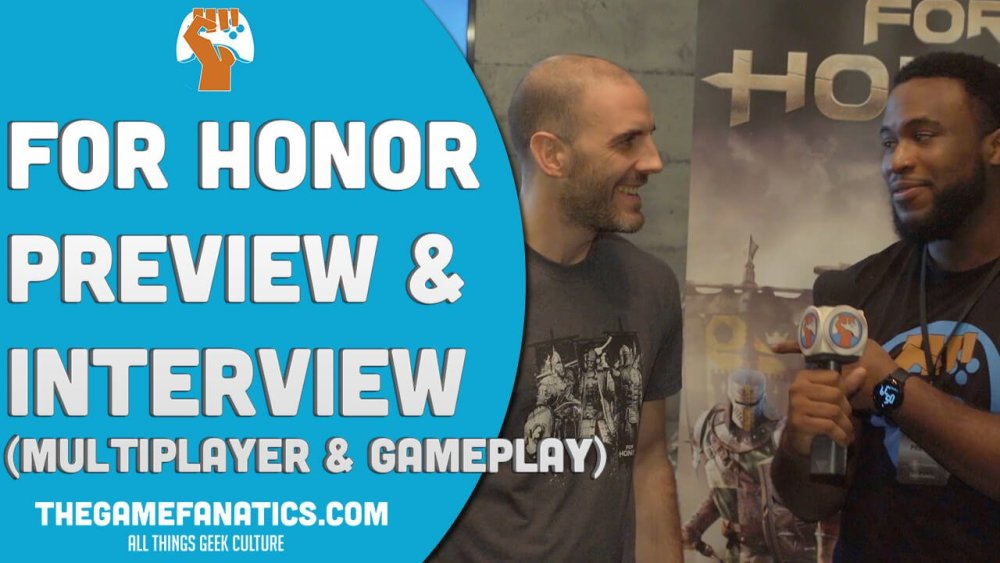 VIDEO: Ubisoft Game Director Talks About For Honor Gameplay