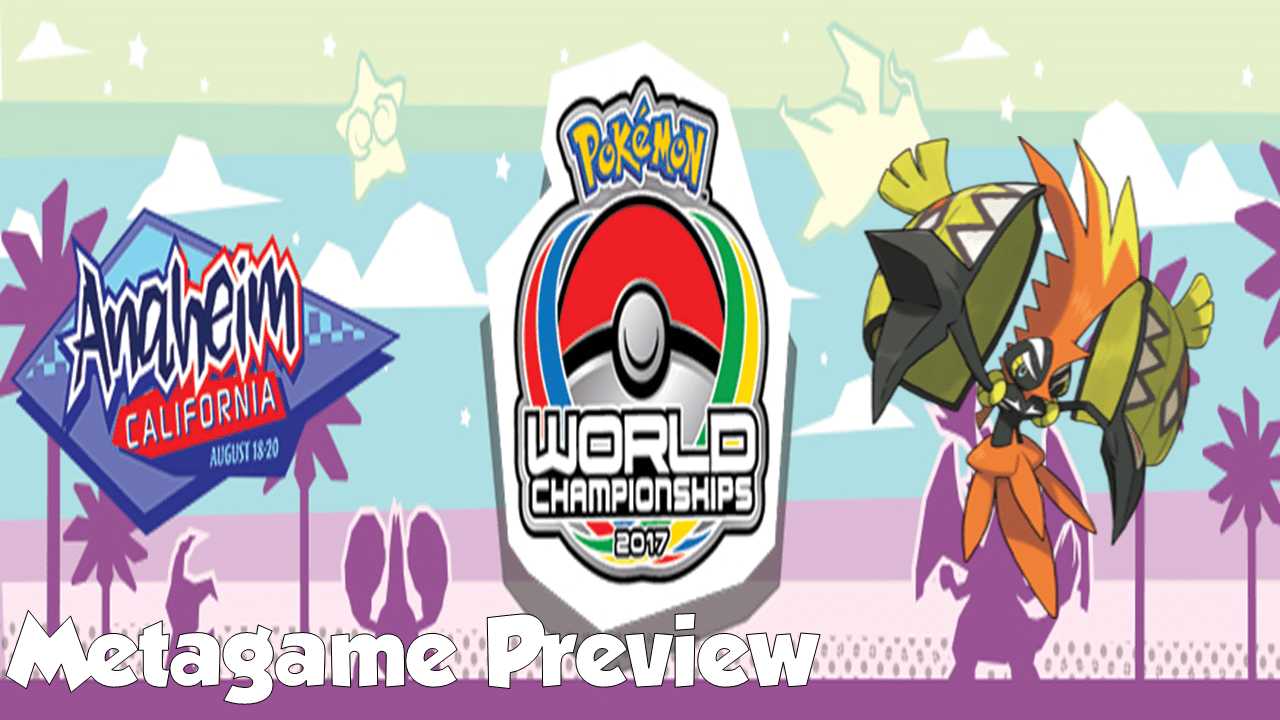 pokemon world championships 2017 metagame preview