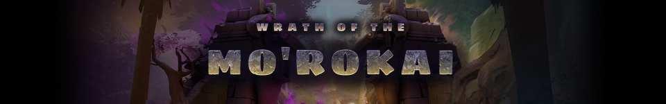 Wrath of the Mo'Rokai