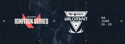 Ignition Series VALORANT June Recap