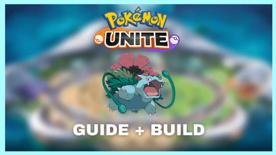 Pokemon Unite venusaur build