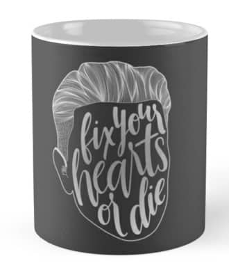 fix your hearts or die mug