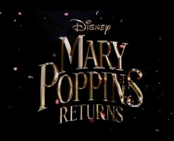 Mary Poppins Returns Official Trailer - Disney