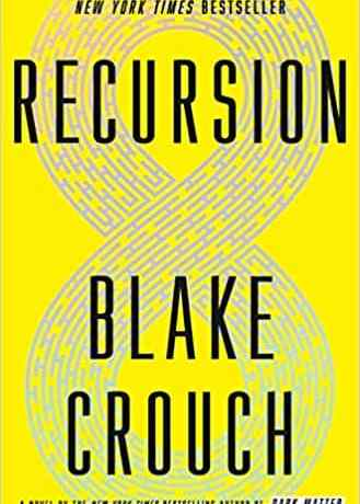Cover art for Recursion by Blake Crouch features a maze in the shape of a figure eight.