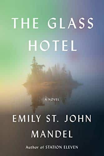 Cover of The Glass Hotel which features an island in the middle of a misty sea.