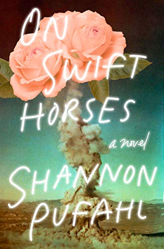 Cover art for On Swift Horses, which features a mushroom cloud that culminates in a blooming flower.
