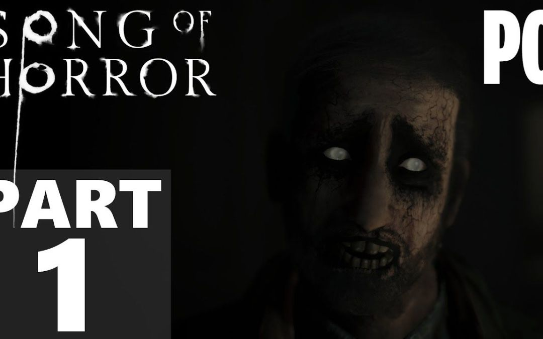 Song of Horror Gameplay Walkthrough Part 1 Episode 1 (NO Commentary) Full Game HD 60FPS