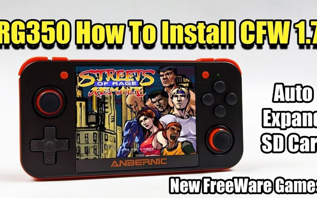 RG350 How To Install CFW 1.7 And Up – Updated Emulators, Auto expand Sd card and New Games!.