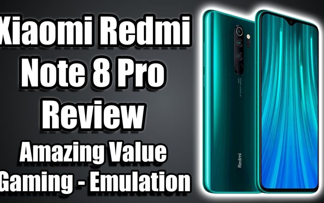 Xiaomi Redmi Note 8 Pro Review – Amazing $200 Android Handset!