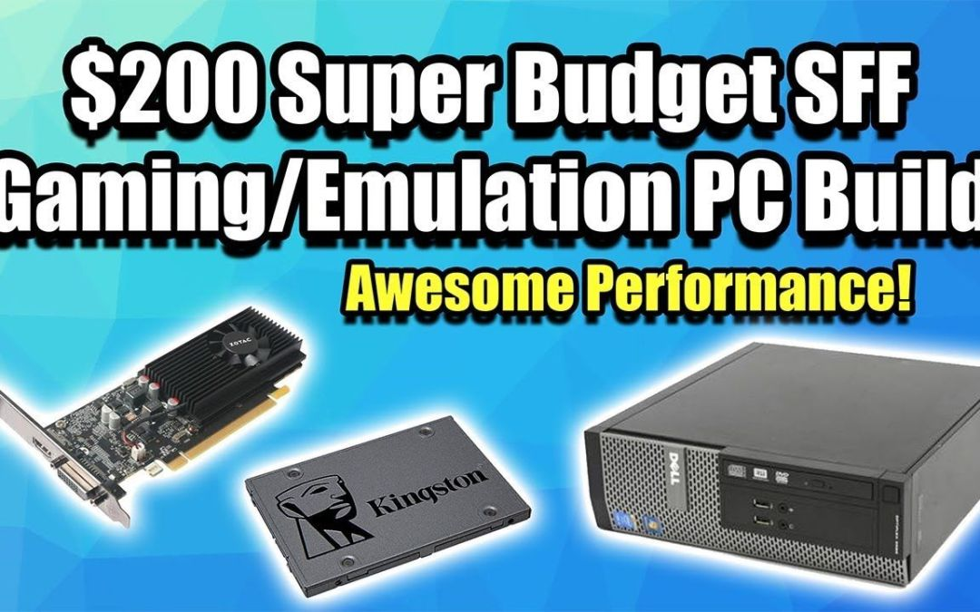 $200 Super Low Budget SFF Gaming / Emulation PC Build – Amazing Performance for the Price!